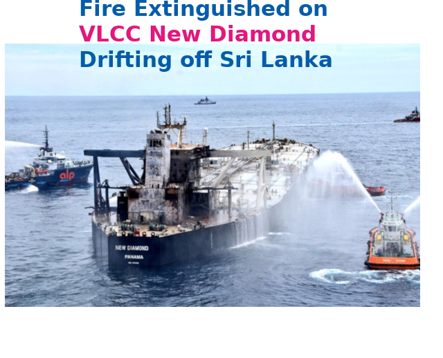 Fire Extinguished on VLCC New Diamond Drifting off Sri Lanka